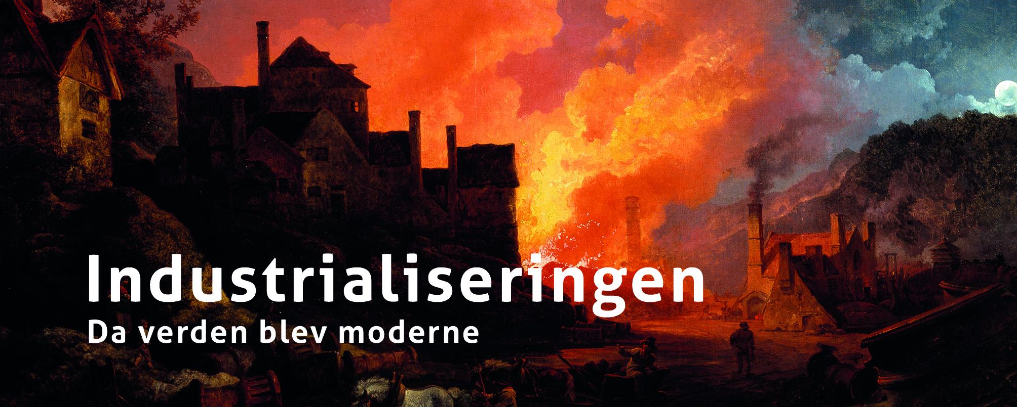 'Industrialiseringen – da verden blev moderne' får ros af anmelder